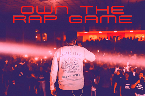 Own The Rap Game